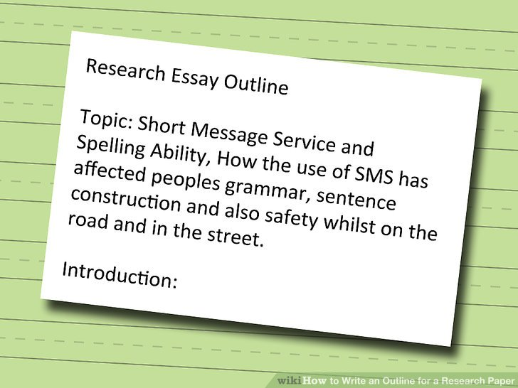 How to Write an Outline for a Research Paper (with Pictures)