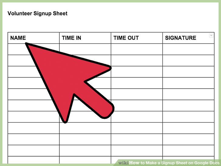 How to Make a Signup Sheet on Google Docs (with Pictures) - how to create a signup sheet