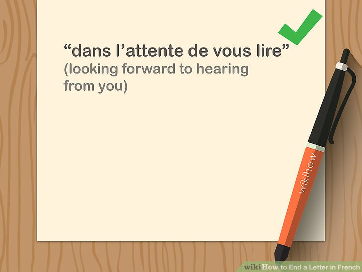 3 Ways to End a Letter in French - wikiHow