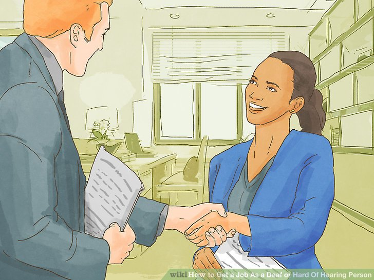 4 Ways to Get a Job As a Deaf or Hard Of Hearing Person - wikiHow
