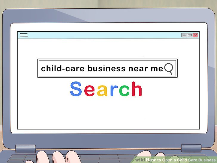 How to Open a Child Care Business (with Pictures) - wikiHow