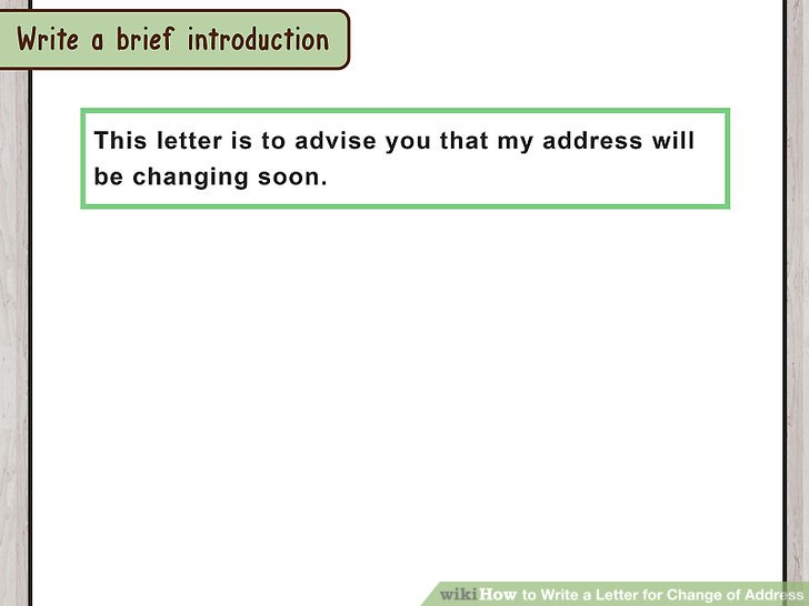 How to Write a Letter for Change of Address (with Pictures)