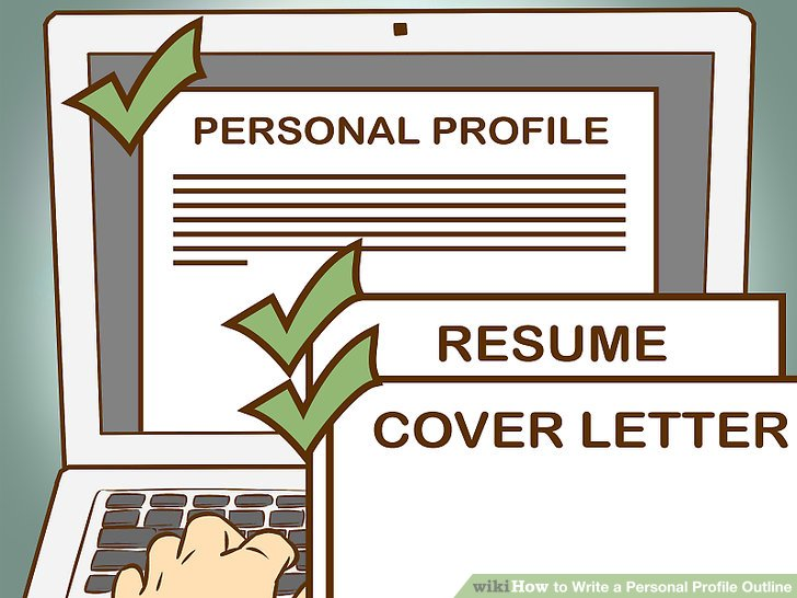 3 Ways to Write a Personal Profile Outline - wikiHow