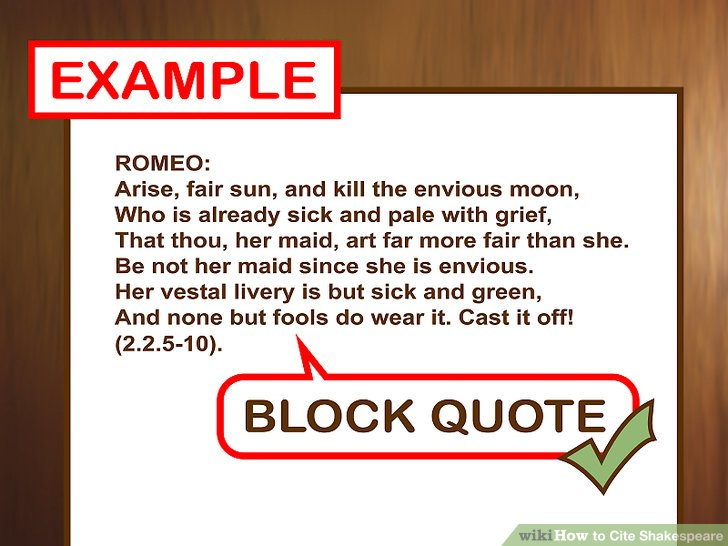 How to Cite Shakespeare (with Pictures) - wikiHow - block quotes mla format