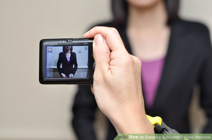 How to Create a Successful Video Resume 7 Steps (with Pictures) - video resume