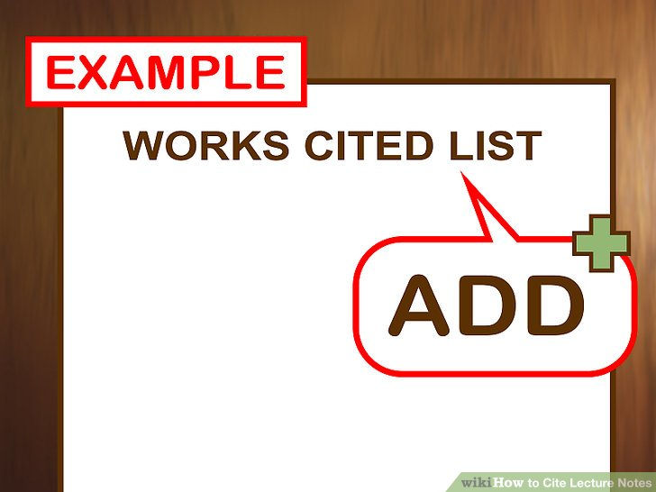 3 Ways to Cite Lecture Notes - wikiHow