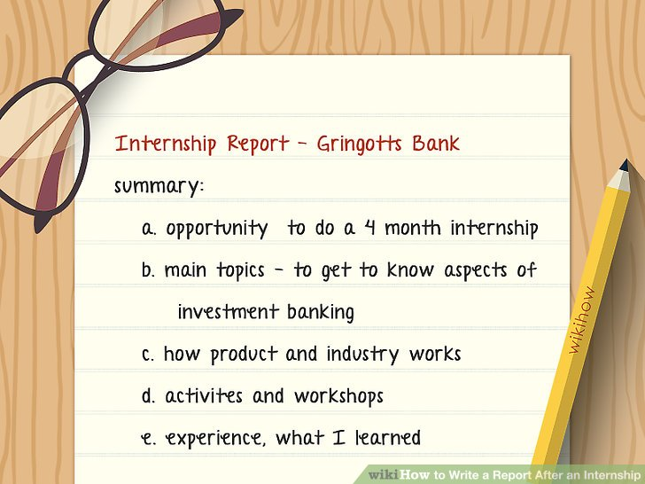 How to Write a Report After an Internship (with Pictures)