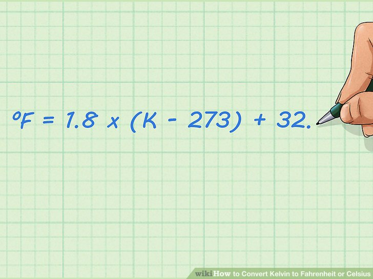 How to Convert Kelvin to Fahrenheit or Celsius 8 Steps