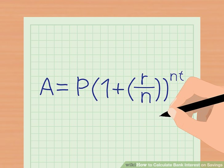 3 Ways to Calculate Bank Interest on Savings - wikiHow