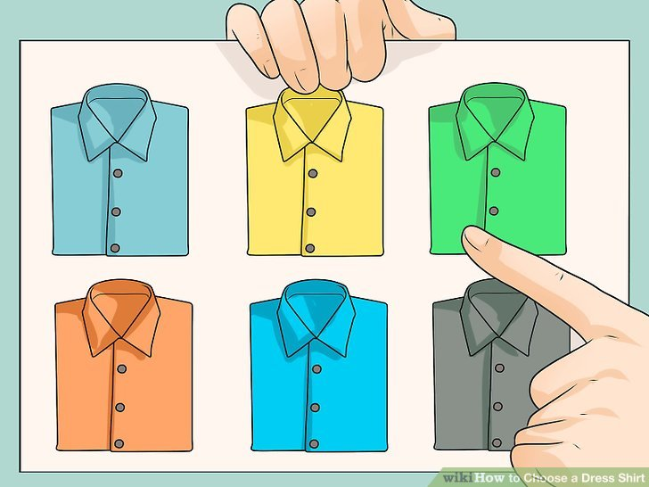How to Choose a Dress Shirt (with Pictures) - wikiHow
