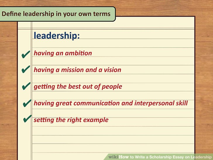 4 Ways to Write a Scholarship Essay on Leadership - wikiHow