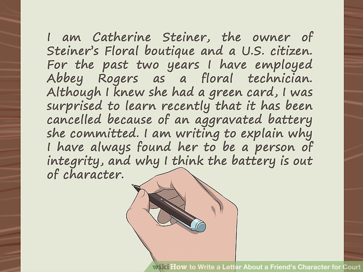 How to Write a Letter About a Friend\u0027s Character for Court
