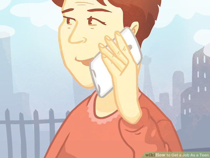 How to Get a Job As a Teen 14 Steps (with Pictures) - wikiHow