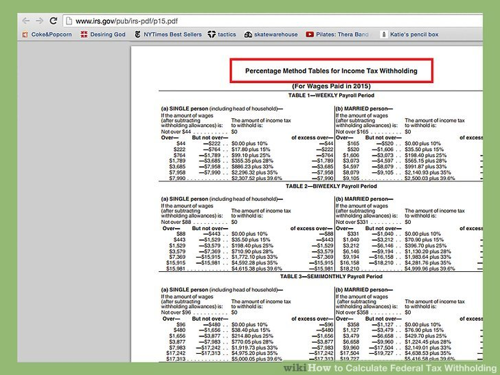 How to Calculate Federal Tax Withholding 13 Steps (with Pictures)