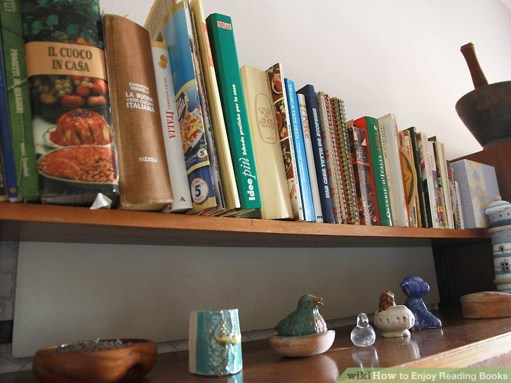 How To Enjoy Reading Books 10 Steps With Pictures Wikihow