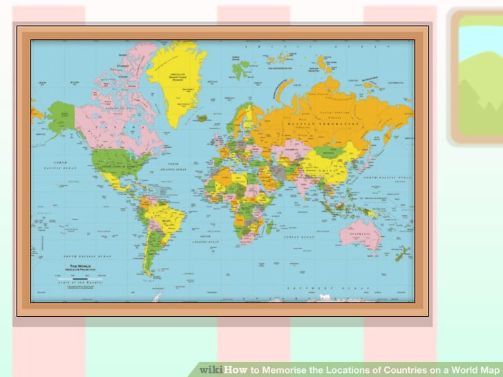 3 Ways to Memorise the Locations of Countries on a World Map - best of locate places on world map game