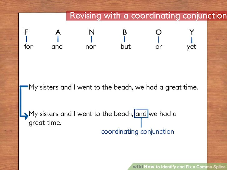 How to Identify and Fix a Comma Splice 10 Steps (with Pictures) - comma and and