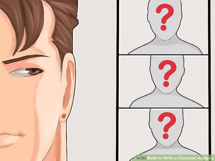 How to Write a Character Analysis (with Pictures) - wikiHow - character analysis