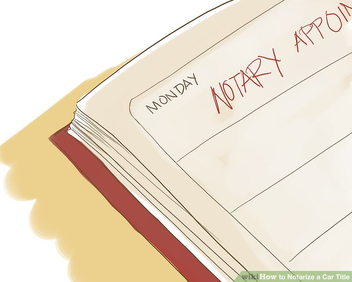 How to Notarize a Car Title 10 Steps (with Pictures) - wikiHow - title picture