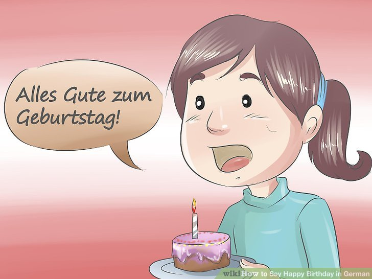 3 Easy Ways to Say Happy Birthday in German - wikiHow - sample happy birthday email