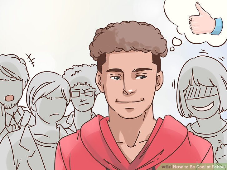 How to Be Cool at School (with Pictures) - wikiHow - how to be