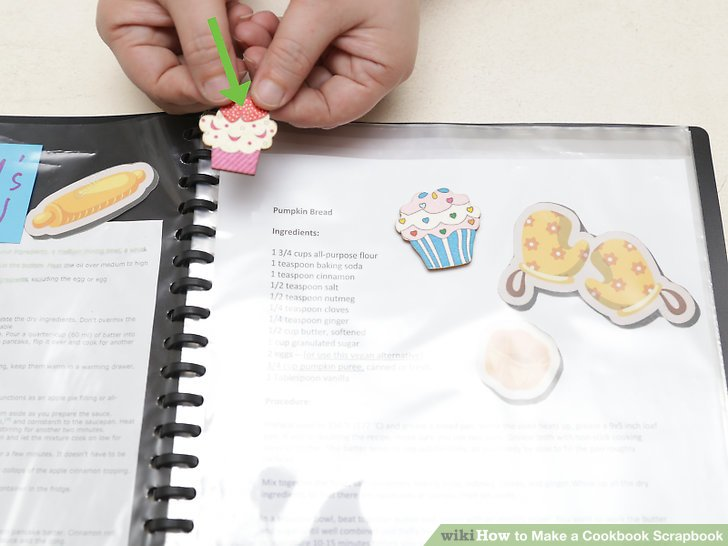 How to Make a Cookbook Scrapbook 9 Steps (with Pictures)