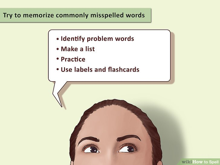 How to Spell Easy Rules and Guidelines - wikiHow - spanish speller