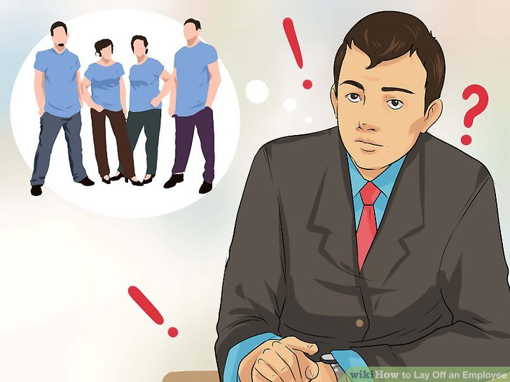 How to Lay Off an Employee 14 Steps (with Pictures) - wikiHow