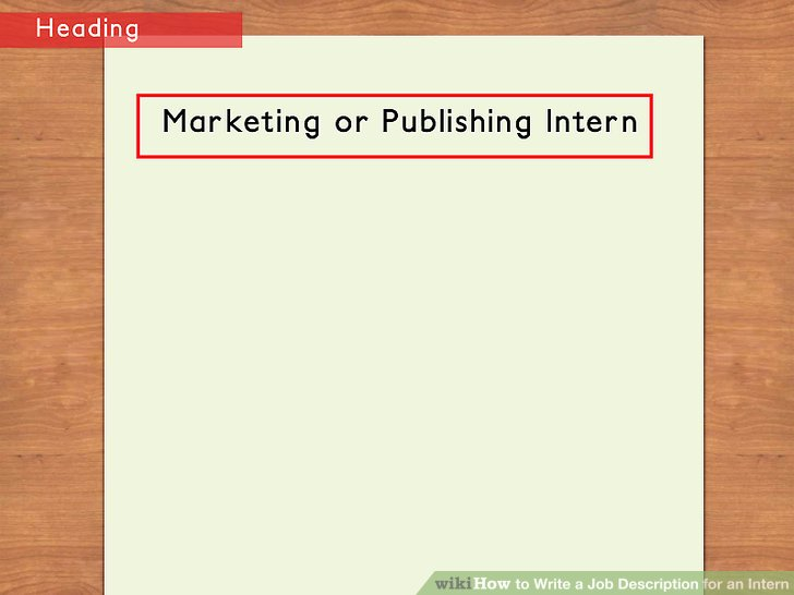 How to Write a Job Description for an Intern 11 Steps