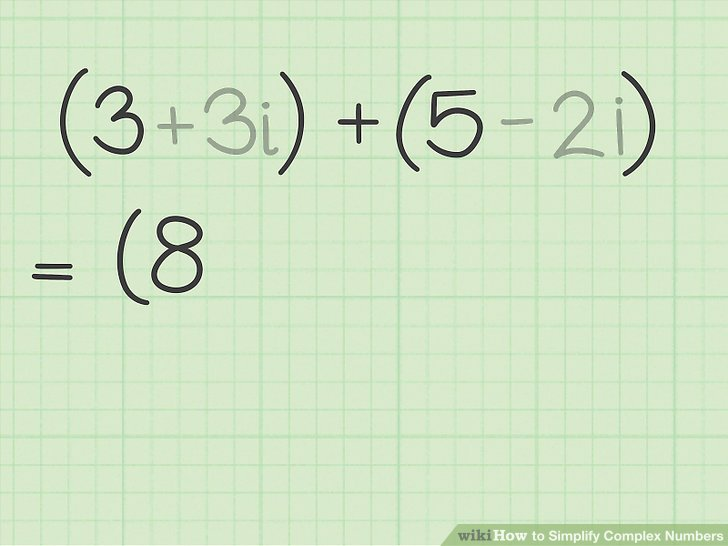 3 Ways to Simplify Complex Numbers - wikiHow