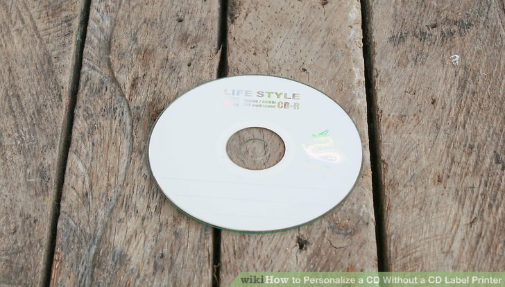 How to Personalize a CD Without a CD Label Printer 13 Steps