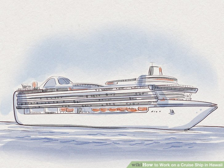 How to Work on a Cruise Ship in Hawaii (with Pictures) - wikiHow