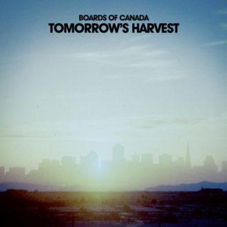 Boards of Canada – Tomorrow's Harvest (Warp Records)