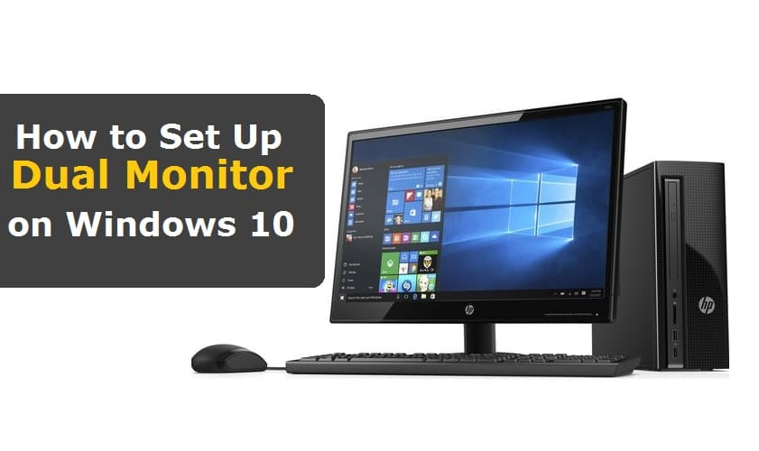 How to Set Up Dual Monitor on Windows 10 PC - Windows Informer