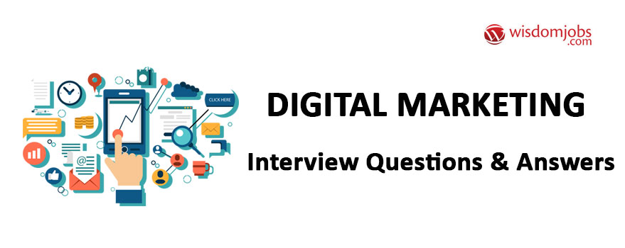Top 250+ Digital Marketing Interview Questions - Best Digital - marketing interview questions