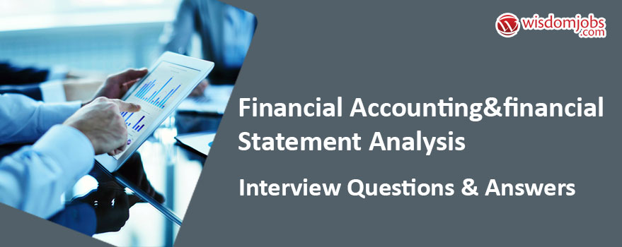 TOP 350+ Financial AccountingFinancial Statement Analysis Interview