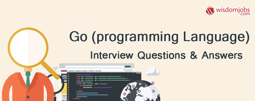 TOP 350+ Go (programming language) Interview Questions and Answers
