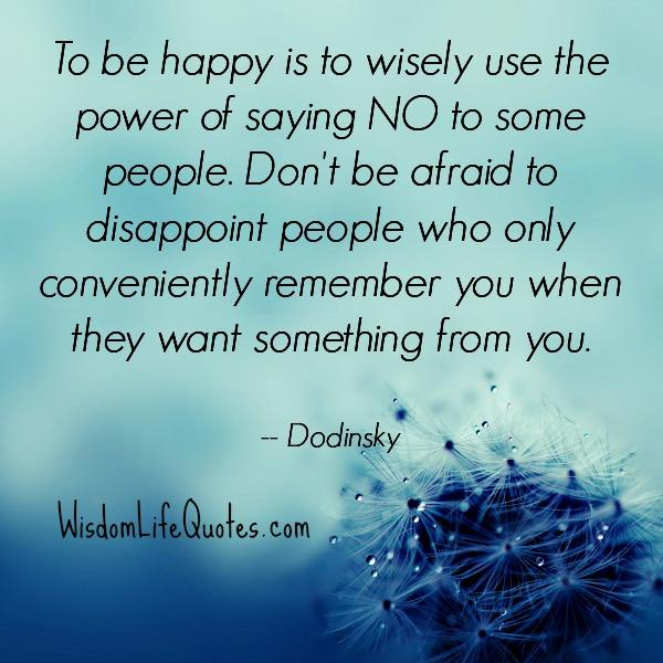 The power of saying NO to some people - Wisdom Life Quotes