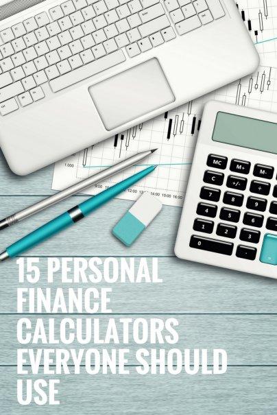 15 Personal Finance Calculators Everyone Should Use