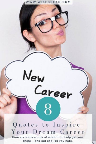 8 Quotes to Inspire Your Dream Career