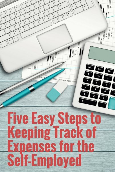 Five Easy Steps to Keeping Track of Expenses for the Self-Employed