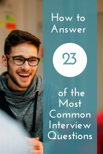 How to Answer 23 of the Most Common Interview Questions - personality interview questions and answers