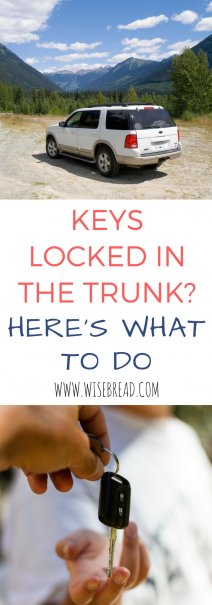 Keys Locked in the Trunk? Here\u0027s What to Do