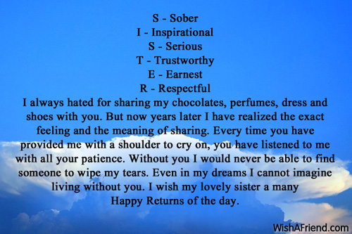 S - Sober I - Inspirational S, Sister Birthday Message