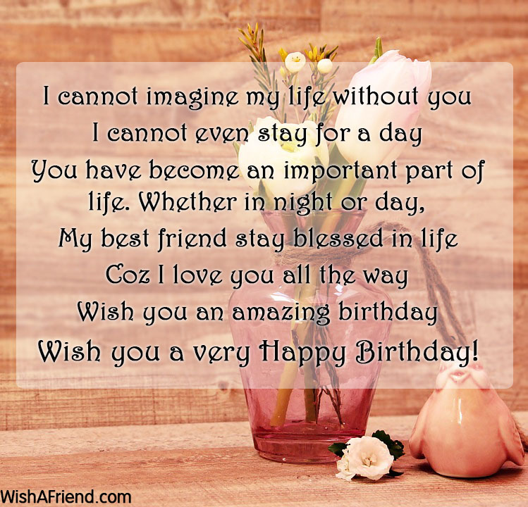 I cannot imagine my life without, Best Friend Birthday Wish