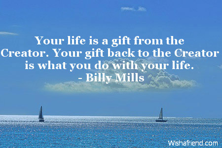 Pageplugins Myspace Generators Flash Toys Your Life Is A Gift From Inspirational Birthday Quote