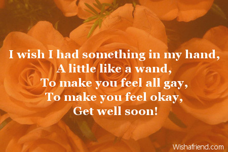 I wish I had something in, Get Well Soon Card Message