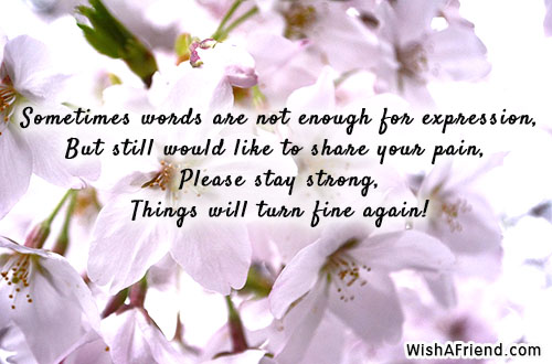Sometimes words are not enough for, Sympathy Card Message