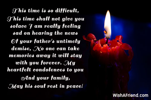 This time is so difficult, This, Sympathy Message For Loss Of Father - sympathy message