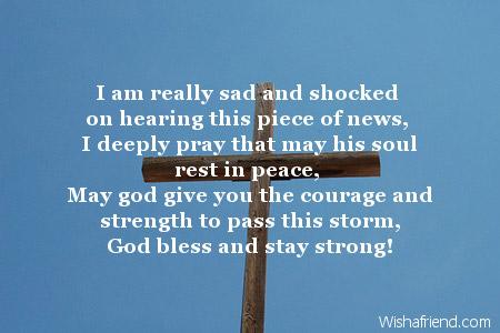 I am really sad and shocked, Condolence Message - condolence messages